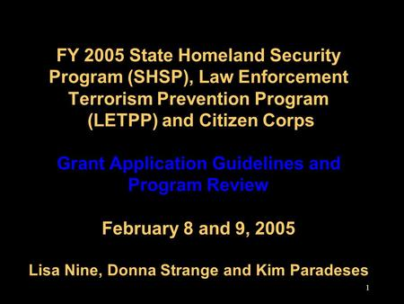 1 FY 2005 State Homeland Security Program (SHSP), Law Enforcement Terrorism Prevention Program (LETPP) and Citizen Corps Grant Application Guidelines and.
