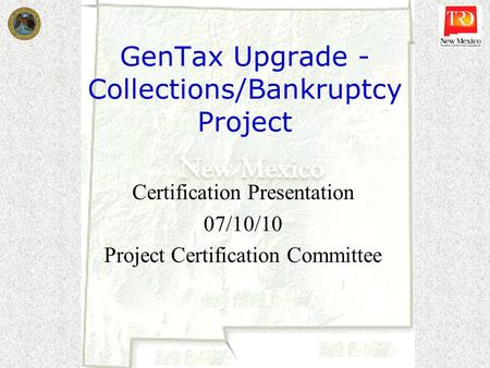 GenTax Upgrade -Collections/Bankruptcy Project
