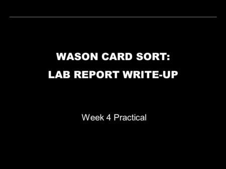 WASON CARD SORT: LAB REPORT WRITE-UP Week 4 Practical.