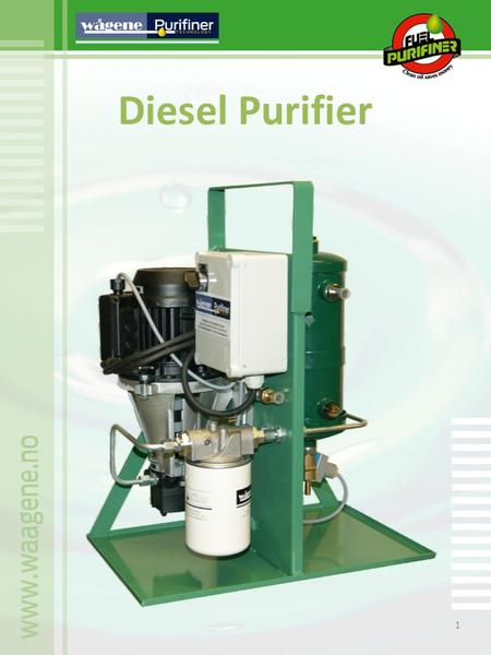 1 Diesel Purifier. 2 Wågene Diesel Purifiner Machine Instructions for type WFP-200 singel diesel purifier. Wågene Diesel Purifier is an smal machine,