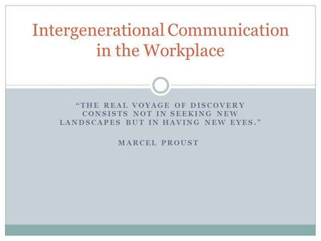 Intergenerational Communication in the Workplace