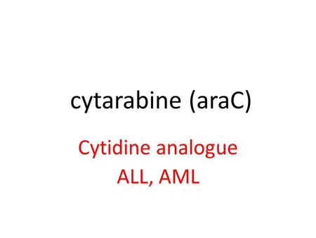 Cytidine analogue ALL, AML