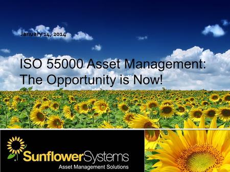 "January 14, 2014. © 2012 Sunflower Systems  Available from ANSI and other standards distributors  Search for ""ANSI Store"", then "" ISO 55000 ""  Cost."