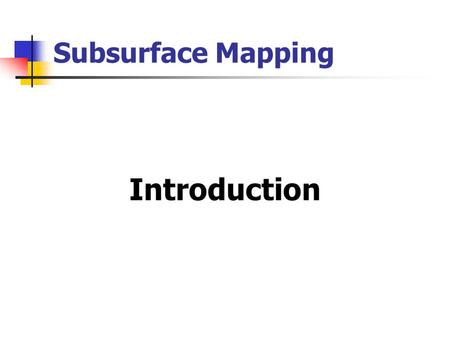 Subsurface Mapping Introduction.