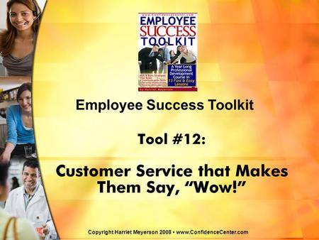 "Tool #12: Customer Service that Makes Them Say, ""Wow!"""