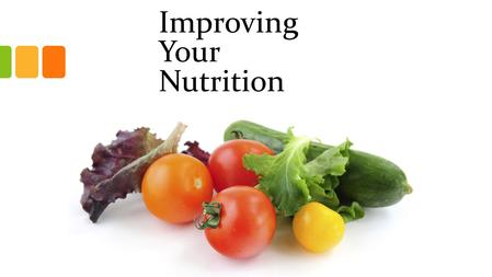 Improving Your Nutrition. © 2013 Pearson Education, Inc. Nutrition Concepts Nutrient – A chemical in food crucial to the body's growth and functioning;