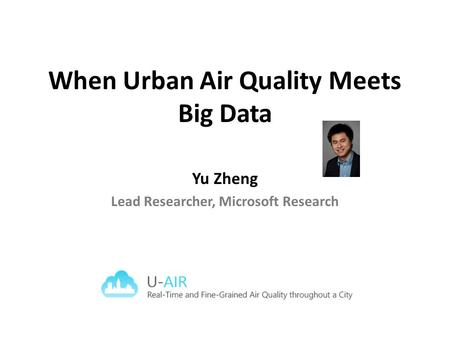 When Urban Air Quality Meets Big Data