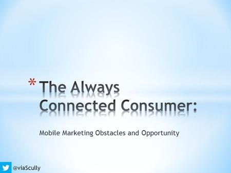 Mobile Marketing Obstacles and