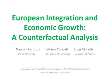 European Integration and Economic Growth: A Counterfactual Analysis