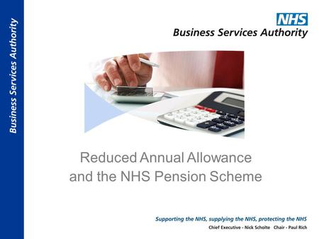 Reduced Annual Allowance and the NHS Pension Scheme.