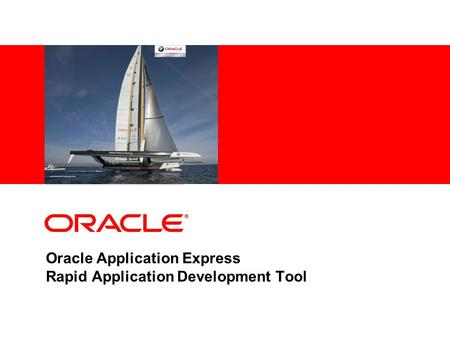 Oracle Application Express Rapid Application Development Tool.