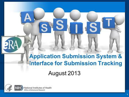 Application Submission System & Interface for Submission Tracking August 2013 1.