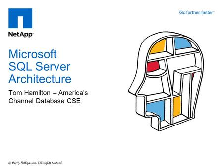 Tom Hamilton – America's Channel Database CSE Microsoft SQL Server Architecture.