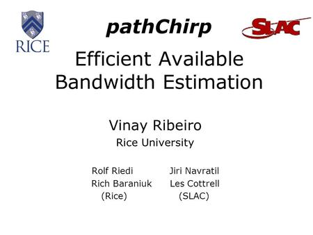 pathChirp Efficient Available Bandwidth Estimation