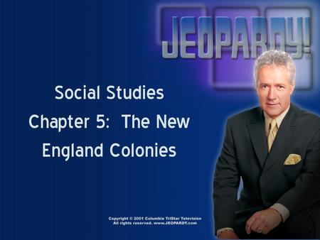 Social Studies Chapter 5: The New England Colonies