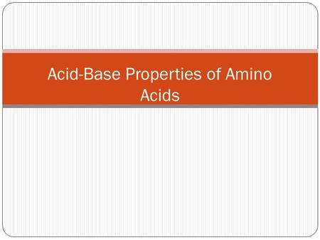 Acid-Base Properties of Amino Acids. What are amino acids? Amino acids are the building blocks of proteins. In the body, they exist as zwitterions. Zwitterions.