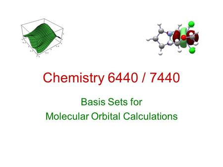 Basis Sets for Molecular Orbital Calculations