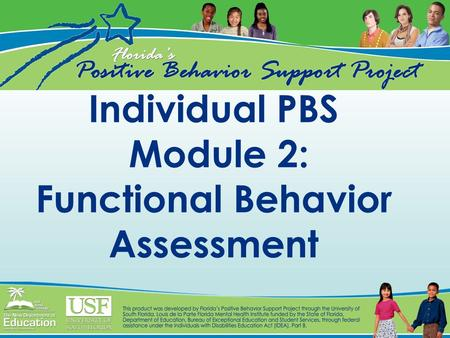 Individual PBS Module 2: Functional Behavior Assessment.