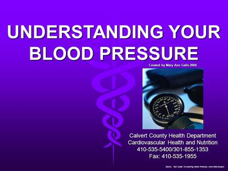 UNDERSTANDING YOUR BLOOD PRESSURE