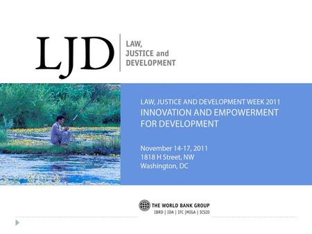 2 RECENT DEVELOPMENTS AT ICSID Law, Justice & Development Week 2011 November 15, 2011.