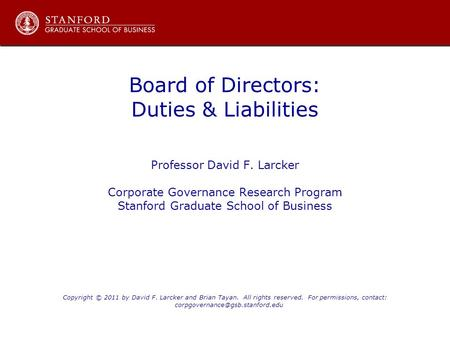 Board of Directors: Duties & Liabilities Professor David F. Larcker