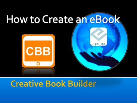  hyperlinks  Audio Recordings  Video  Podcast  Text  Illustrations With creative book builder you can create interactive books that include.