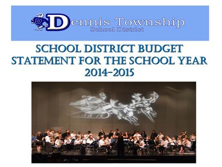 School District Budget Statement for the School Year 2014-2015.
