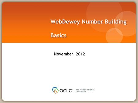 WebDewey Number Building Basics November 2012. Overall workflow Find starting number/span with add instruction, else find base number Click Start/Add.