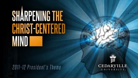 The Christ-Centered Mind: Top Ten Faith Challenges in College.