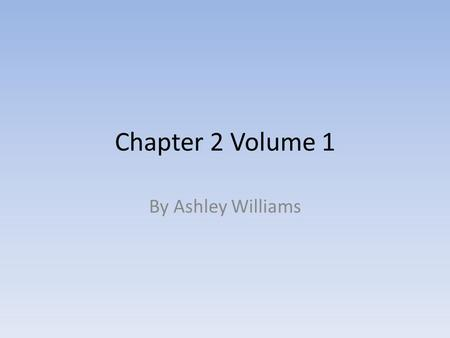 Chapter 2 Volume 1 By Ashley Williams. Key Events Nelly tells Lockwood the history of the Wuthering Heights and clarifies the family relations. When Catherine.