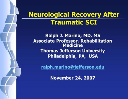 Neurological Recovery After Traumatic SCI
