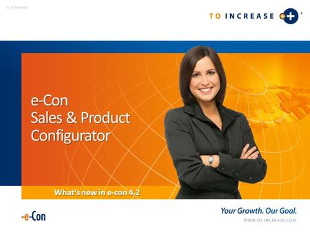 E-Con Sales & Product Configurator What's new in e-con 4.2.