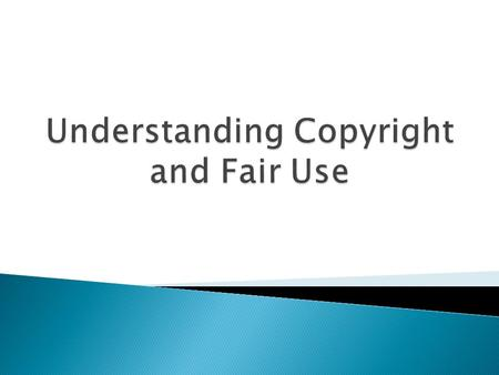 As educators it is crucial that we understand fair use and copyright laws so we can make sure we are following the law in our classroom and teaching our.