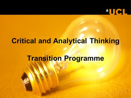 Critical and Analytical Thinking Transition Programme.