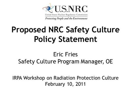 Proposed NRC Safety Culture Policy Statement