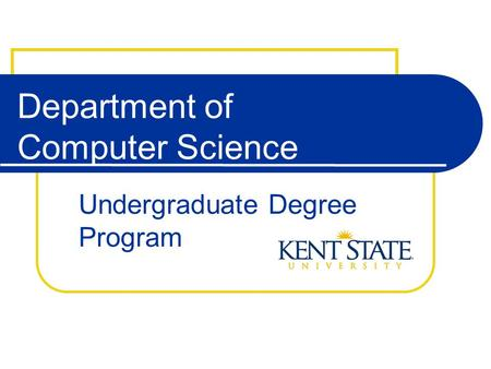Department of Computer Science Undergraduate Degree Program.