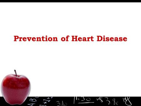 Prevention of Heart Disease. What is Heart Disease? Heart Heart : The most hard-working muscle of our body – pumps 4-5 liters of blood every minute during.