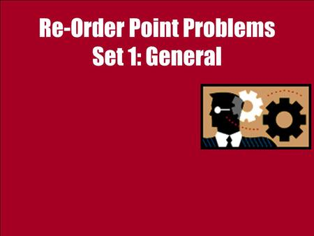 Re-Order Point Problems Set 1: General. 2 Ardavan Asef-Vaziri Sep-2012Flow Variability; Safety Inventory Notations.