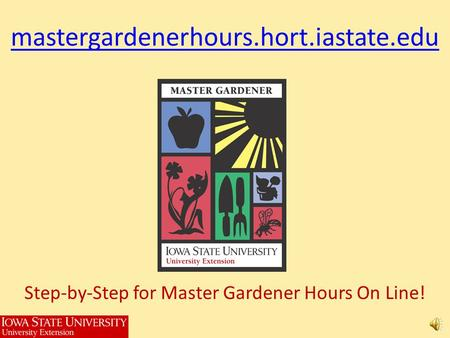 Step-by-Step for Master Gardener Hours On Line!