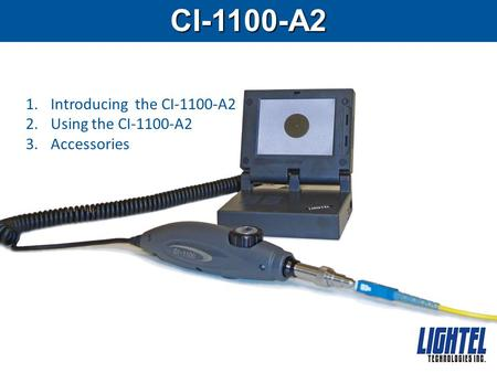 CI-1100-A2 1.Introducing the CI-1100-A2 2.Using the CI-1100-A2 3.Accessories.
