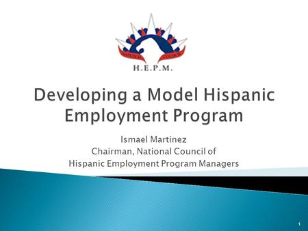 Developing a Model Hispanic Employment Program