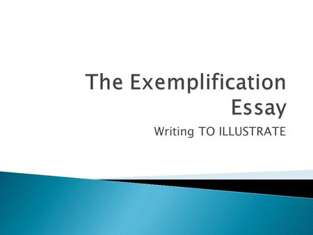 exemplification essay introduction paragraph What are some ideas for topics for an exemplification essay  the essay should begin with a strong introduction  essay begins with an introductory paragraph.