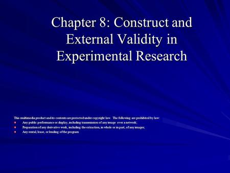 Chapter 8: Construct and External Validity in Experimental Research