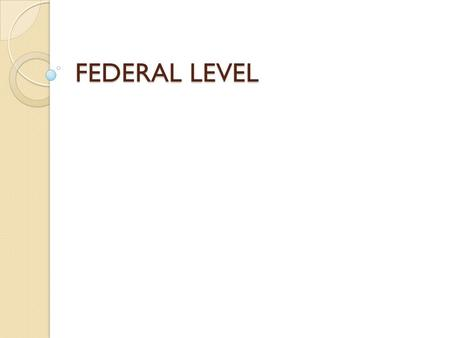 FEDERAL LEVEL. We want to show you how different the democracy on federal level is in… … Germany … Poland … Finland … Austria.