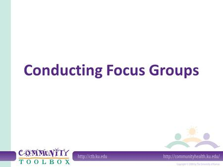 Conducting Focus Groups