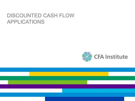 DISCOUNTED CASH FLOW APPLICATIONS. NET PRESENT VALUE (NPV) Net present value is the sum of the present values of all the positive cash flows minus the.