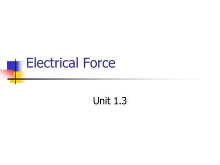 Electrical Force Unit 1.3.