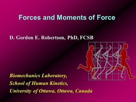Forces and Moments of Force
