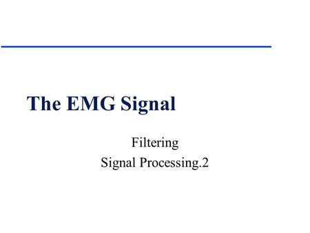 Filtering Signal Processing.2