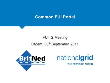 Common FUI Portal FUI IG Meeting Ofgem, 30 th September 2011.